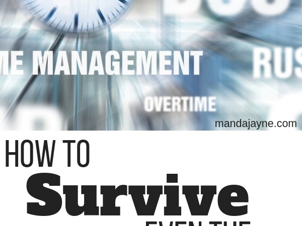 How to Survive Even the Craziest of Days