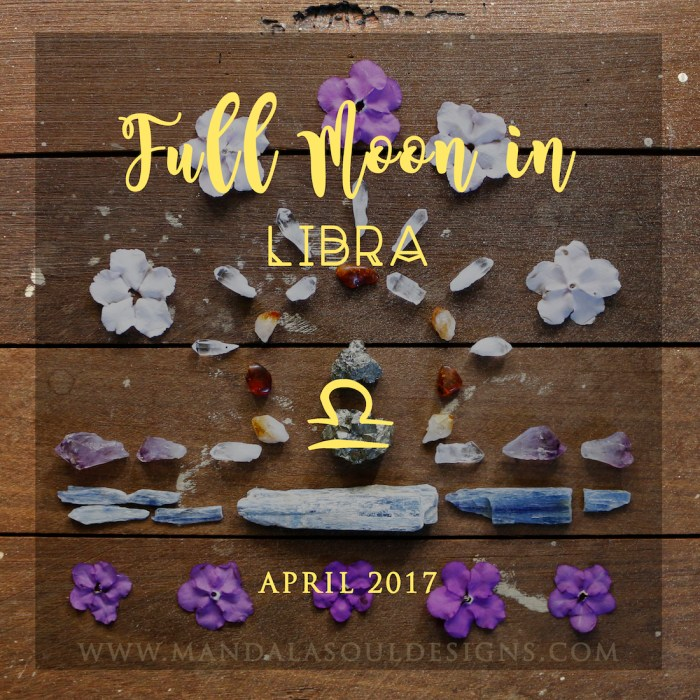 Full Moon in Libra April 2017 || Mandala Soul Designs
