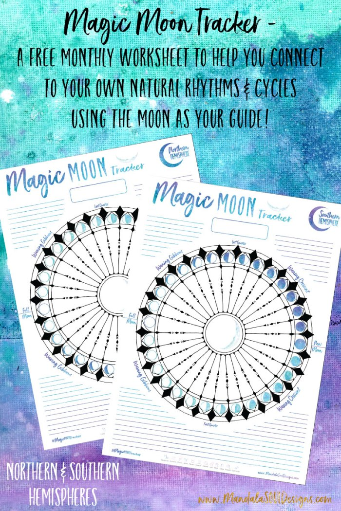 Magic Moon Tracker - Free Worksheet to connect to YOUR cycles & Rhythms with the Moon as your guide! || Mandala Soul Designs