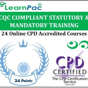 CQC Compliant Statutory & Mandatory Training - 24 CPD Accredited Online Courses
