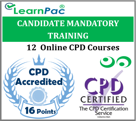 Candidate Mandatory Training – 12 Online CPD Accredited Courses 1