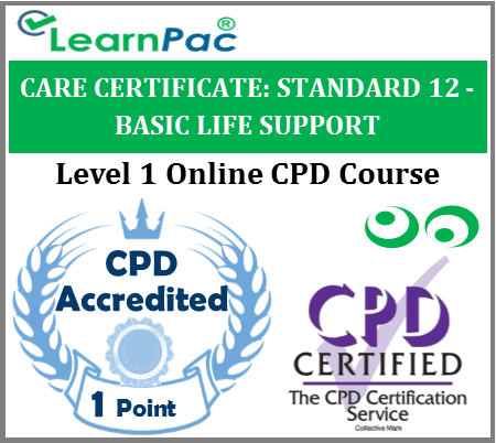 Care Certificate Standard 12 – Basic Life Support Online CPD Training Course 1