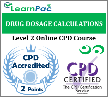 Drug Dosage Calculations Training - Level 2 Online CPD Accredited Course
