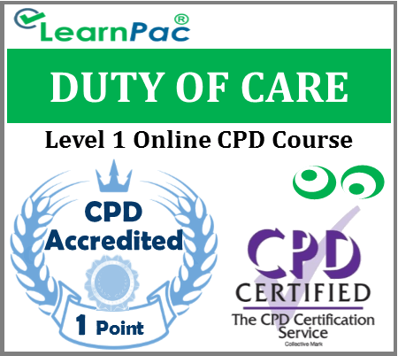 Duty of Care Training - Level 1 - Online CPD Accredited Training Course