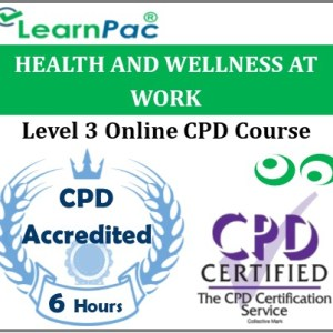 Health And Wellness At Work – Online Training & Certification