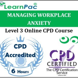 Managing Workplace Anxiety - Online Training & Certification