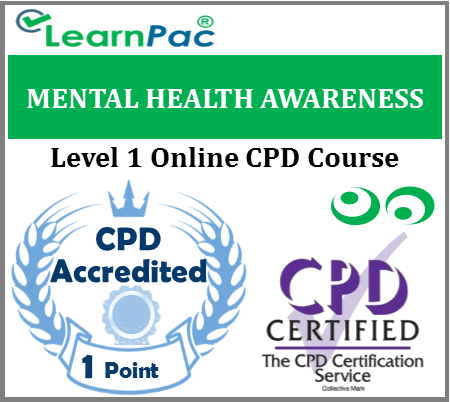 Mental Health Awareness - Level 1 - Online CPD Accredited Training Course