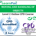 Moving and Handling Objects - Level 2 - Online CPD Accredited Training Course