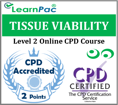 Tissue Viability Course - Level 2 - Online CPD Accredited Training Course