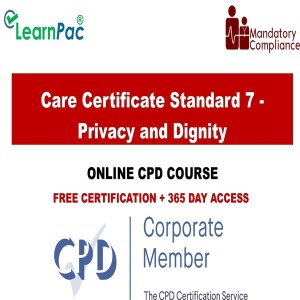 Care Certificate Standard 7 - Privacy and Dignity - Mandatory Training Group UK -