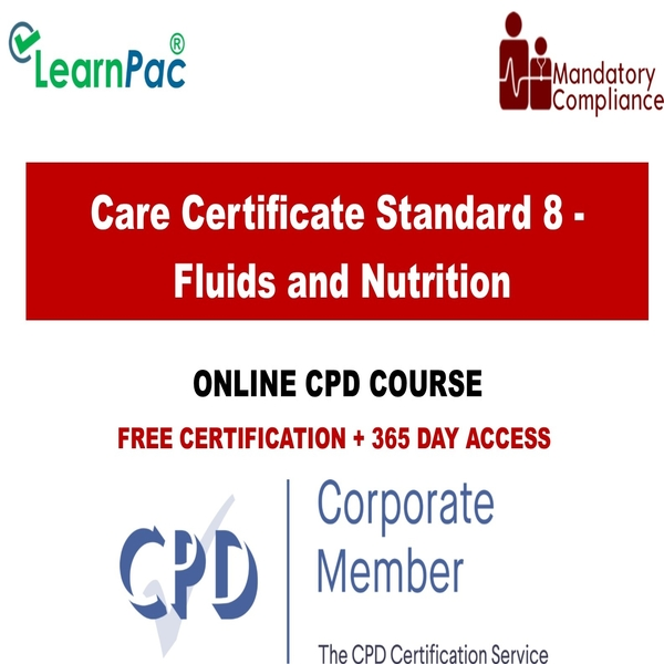 Care Certificate Standard 8 – Fluids and Nutrition – Mandatory Training Group UK –