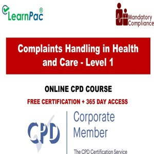 Complaints Handling in Health and Care - Level 1 - Online Training Course - The Mandatory Training Group UK -