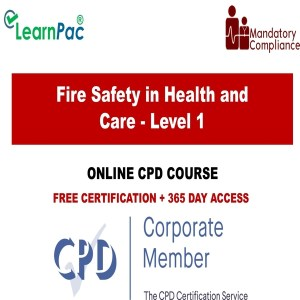 Fire Safety in Health and Care - Level 1 - Online Training Course - The Mandatory Training Group UK -