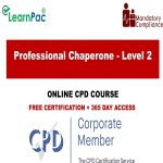Professional Chaperone - Level 2 - Mandatory Training Group UK -