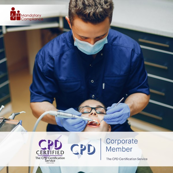 Mandatory Training for Dental Practice Staff – Enhanced CPD – Online Training Course – CPD Accredited – Mandatory Compliance UK –