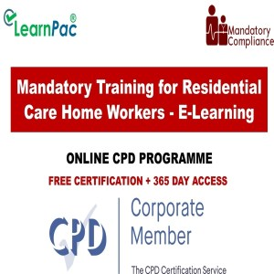 Mandatory Training for Residential Care Home Workers - E-Learning - Mandatory Training Group UK -