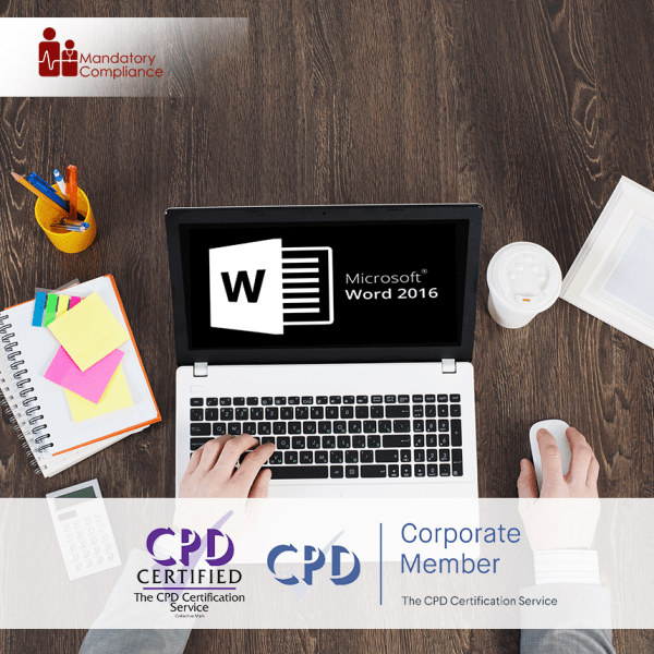 Word 2016 Expert Training – Online Training Course – CPD Accredited – Mandatory Compliance UK –
