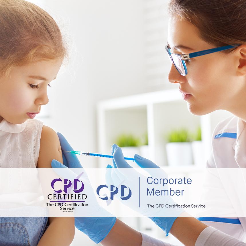 Online Immunisation and Vaccination Training - E-Learning Courses - Mandatory Compliance UK -
