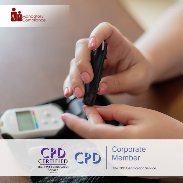 Diabetes Awareness – Online Training Course – CPD Accredited – Mandatory Compliance UK –