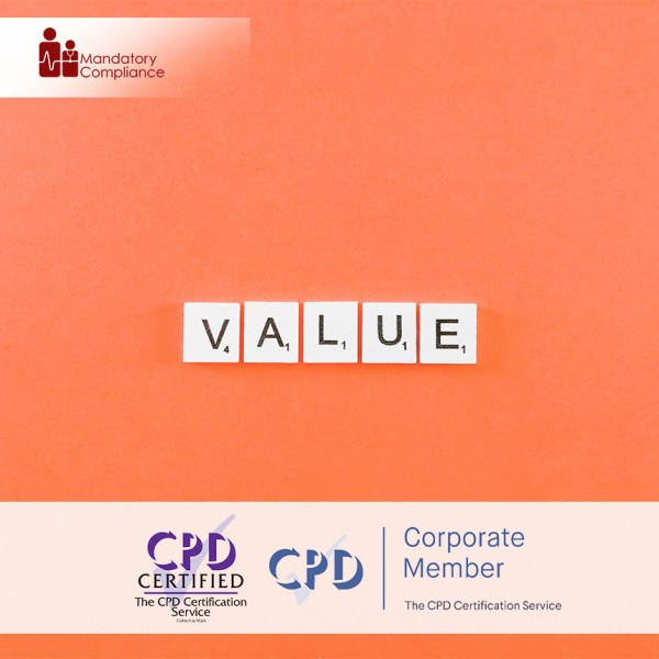 Developing Core Values – Online Training Course – CPD Accredited – Mandatory Compliance UK –