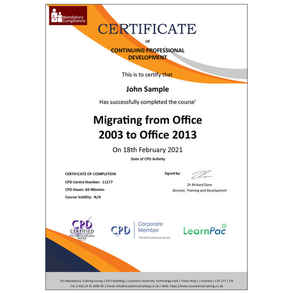 Migrating from Office 2003 to Office 2013 – CPDUK Accredited Certificate – Mandatory Compliance UK –