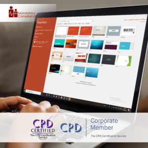 Power Up MS PowerPoint - Online Training Course - CPDUK Accredited - Mandatory Compliance UK -