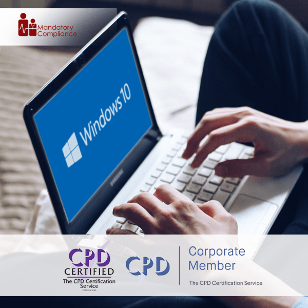 Windows 10 Essentials – Online Training Package – CPD Accredited – Mandatory Compliance UK –