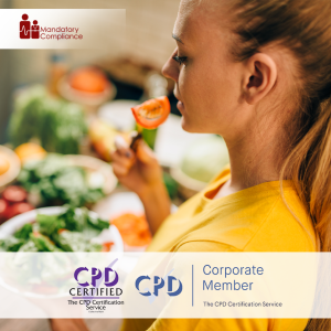 Explore the Principles of Healthy Eating - Online Training Course - CPD Accredited - Mandatory Compliance UK -