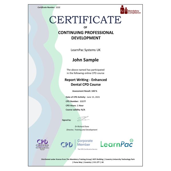 Report Writing – Enhanced Dental CPD Course – eLearning Course – CPD Certified – Mandatory Compliance UK –