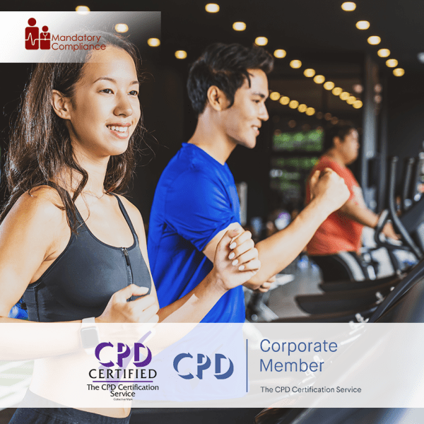 Understand the Principles of Exercise and Fitness – Online Training Course – CPD Accredited – Mandatory Compliance UK