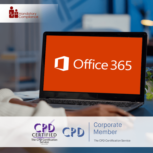 Mastering Microsoft Office 365 (2019) – Online Training Course – CPD Accredited – Mandatory Compliance UK –