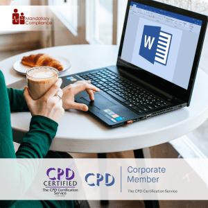 Mastering Microsoft Word 2019 - Basics - Online Training Course - CPDUK Accredited - Mandatory Compliance UK -