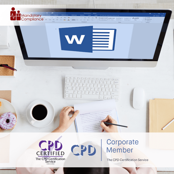 Understanding Microsoft Word – Online Training Course – CPD Accredited -Mandatory Compliance UK –
