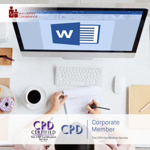 Understanding Microsoft Word - Online Training Course - CPD Accredited -Mandatory Compliance UK -