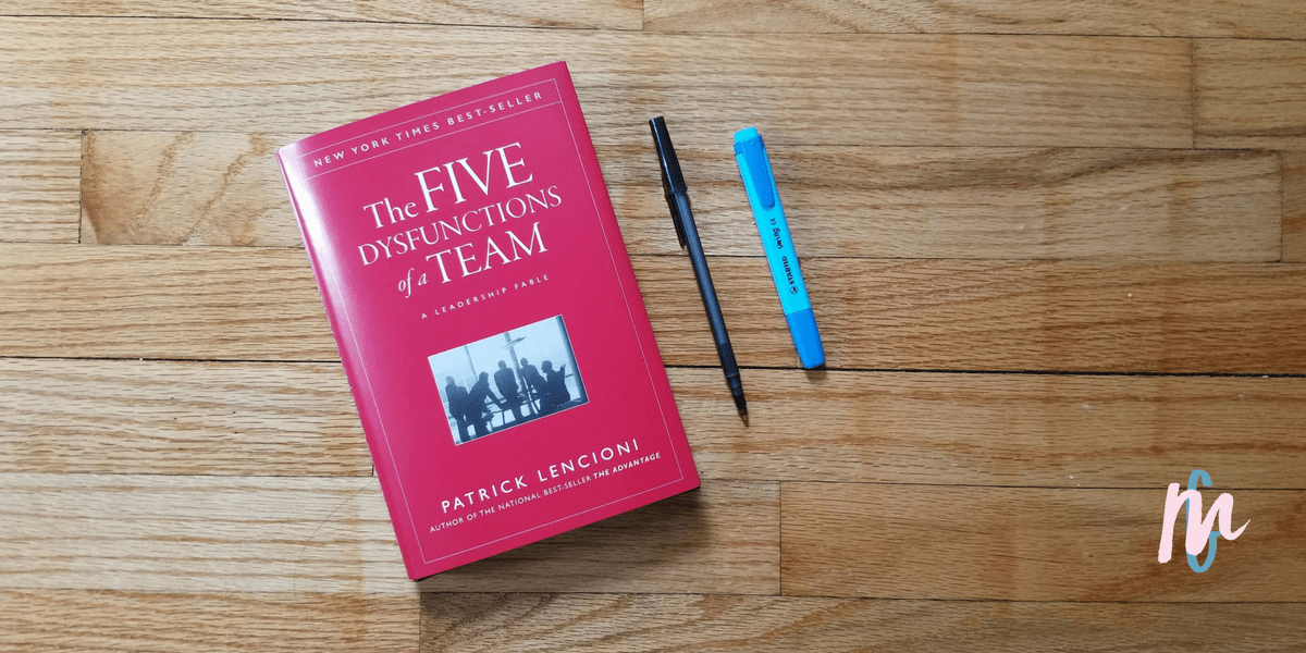 Book Review – The Five Dysfunctions of a Team