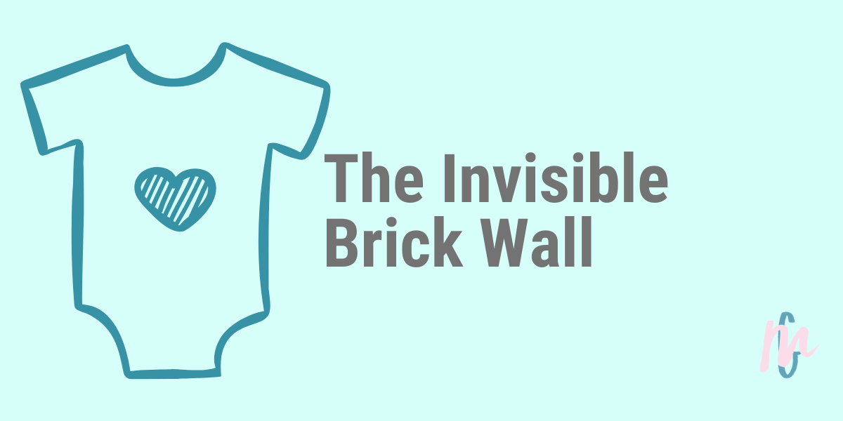 The Invisible Brick Wall