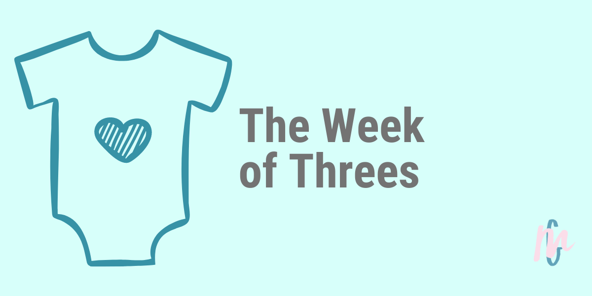 The Week of Threes