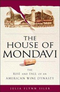 The House of Mondavi