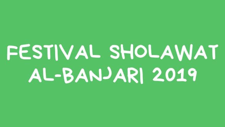 FESTIVAL SHOLAWAT AL-BANJARI 2019