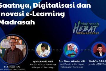 Pentingnya Digitalisasi dan Inovasi Madrasah dalam Rangka Menghadapi Pembelajaran New Normal Melalui Pemanfaatan e-Learning Madrasah