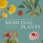 Win The Gardener's Companion to Medicinal Plants book