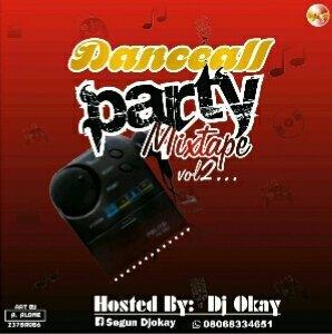 """img 20160530 085924 - DOWNLOAD Mixtape: DJ Okay – """"Dance4LL Party Mix"""" Vol 2"""