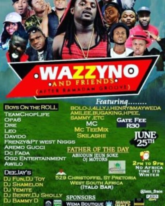img_20170619_131016_927 Opa6, Bolo J, Niyas To Perform At Wazzyno's First Show In South Africa