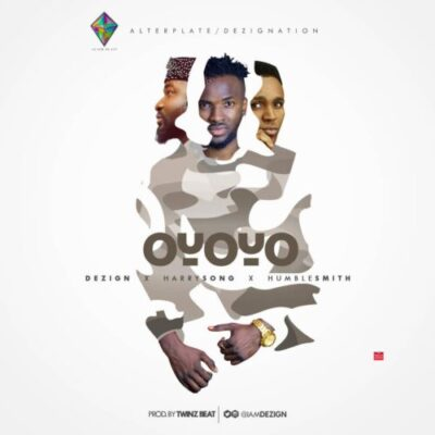 "a659800a 6009 4d1c aeae 8056c5203829 - Dezign Set to Drop ""Oyoyo"" Remix Featuring Harrysong & HumbleSmith"