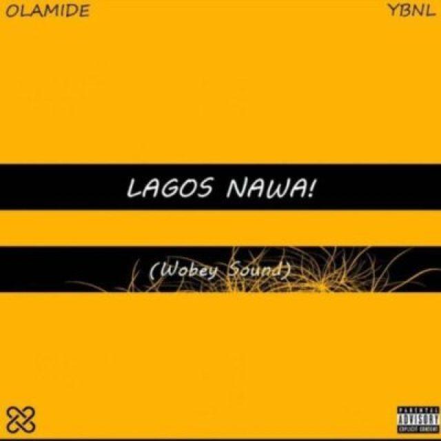 lagos_nawa_olamide Olamide – Lagos Nawa (Album Download)
