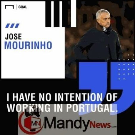 """8470804_20190110181716_jpeg677bf7092bedf36c99e456473b30340b535128870 """"I Have No Plans To Work In Portugal"""" - Jose Mourinho Rules Out Benfica Return"""