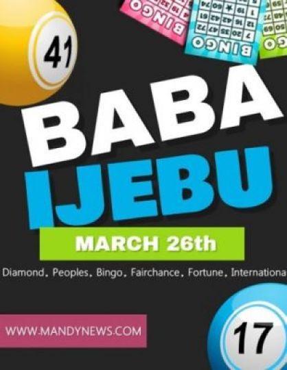 Baba Ijebu Banker For Peoples, Diamond, Peoples, Bingo, Fairchance, Fortune, International