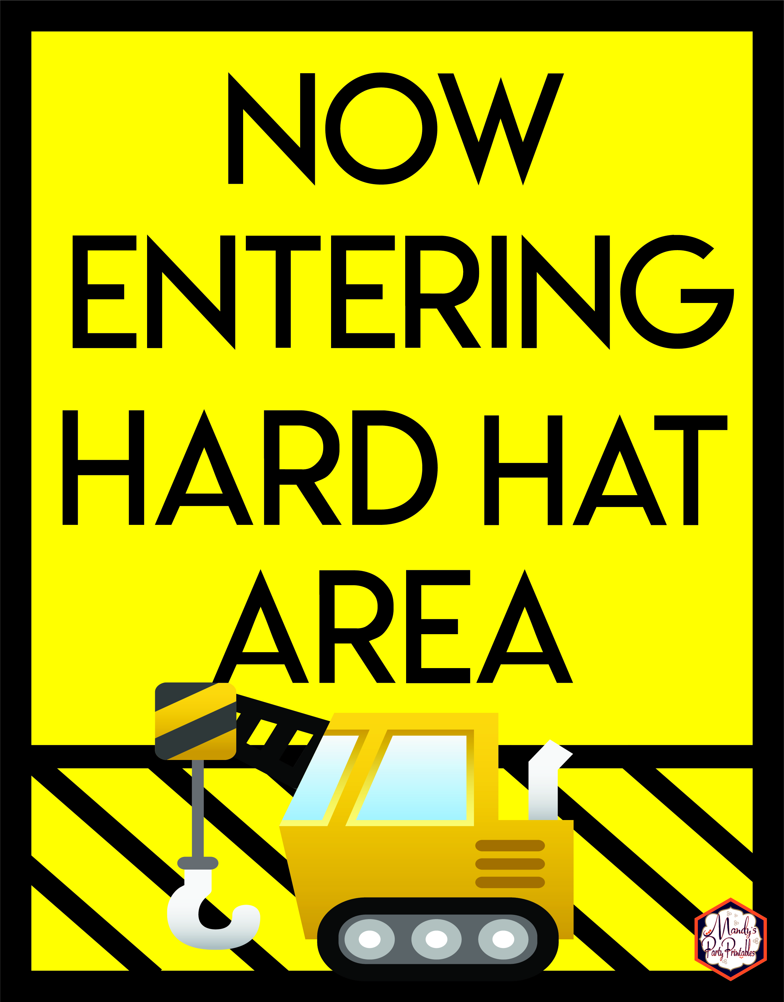 Canny image pertaining to free printable construction party signs