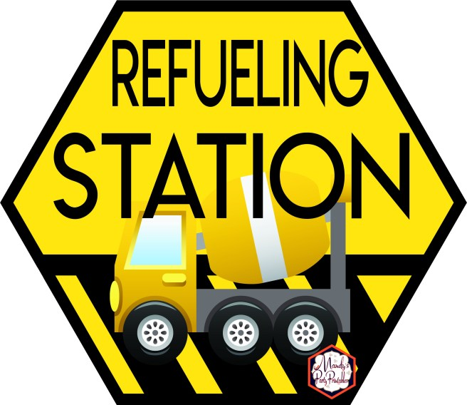 Refueling Station Sign from Construction Birthday Party Printables via Mandy's Party Printables