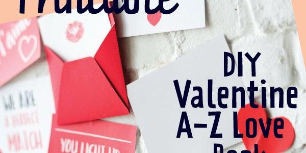 Alphabet of our Love DIY Valentine Book | Mandy's Party Printables